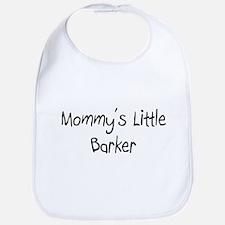 Mommy's Little Barker Bib