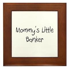 Mommy's Little Banker Framed Tile