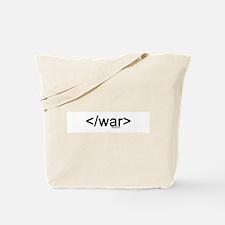 end war Tote Bag