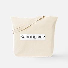end terrorism Tote Bag