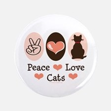 """Peace Love Cats Kitty Cat 3.5"""" Button"""