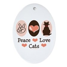 Peace Love Cats Kitty Cat Oval Ornament