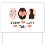 Peace Love Cats Kitty Cat Yard Sign