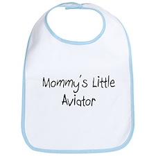 Mommy's Little Aviator Bib