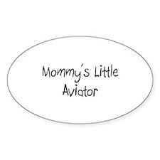 Mommy's Little Aviator Oval Sticker