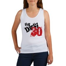 Dirty 30 Women's Tank Top