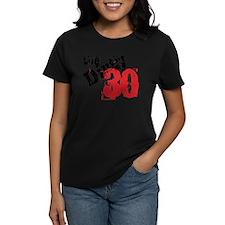 Dirty 30 Tee