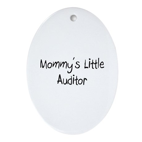 Mommy's Little Auditor Oval Ornament