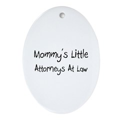 Mommy's Little Attorneys At Law Oval Ornament