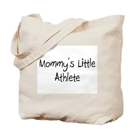 Mommy's Little Athlete Tote Bag