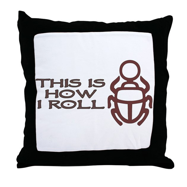 Throw Pillow Roll : Scarab How I Roll Throw Pillow by shoveltest