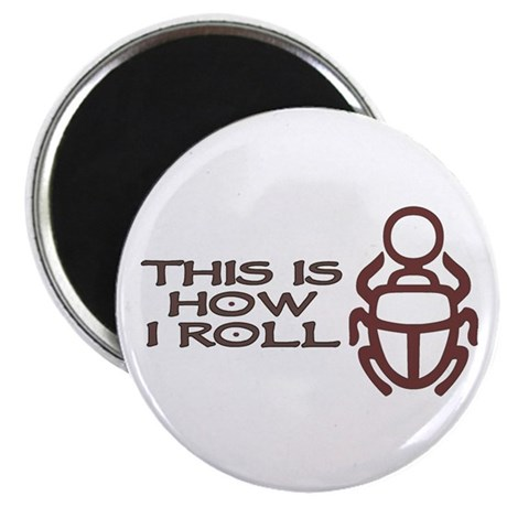 Scarab How I Roll Magnet