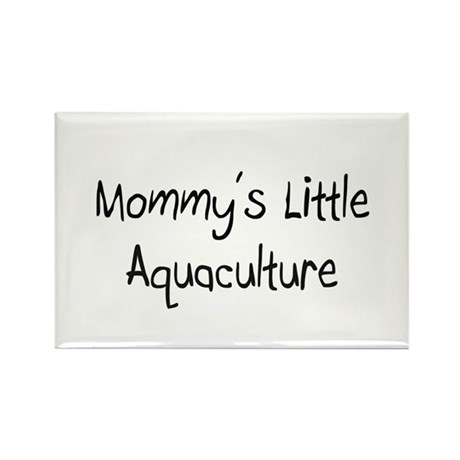 Mommy's Little Aquaculture Rectangle Magnet