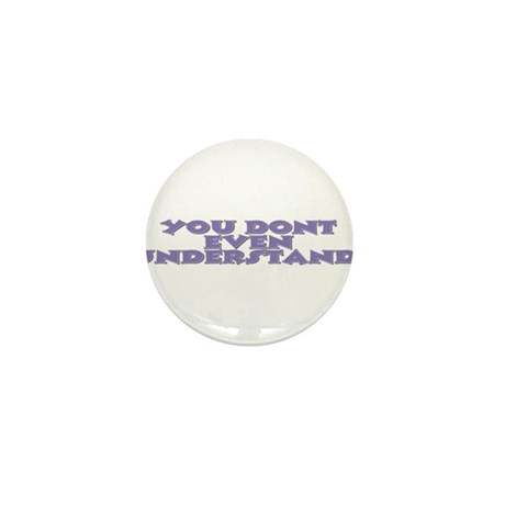 dont understand Mini Button (100 pack)