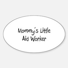 Mommy's Little Aid Worker Oval Decal
