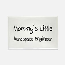 Mommy's Little Aerospace Engineer Rectangle Magnet