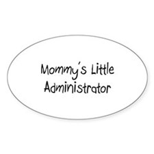 Mommy's Little Administrator Oval Decal