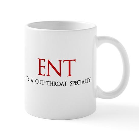 ENT is a cut-throat specialty Mug