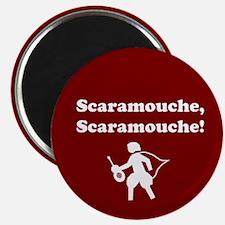 Scaramouche, Scaramouche! Magnet