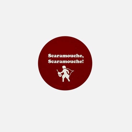 Scaramouche, Scaramouche! Mini Button