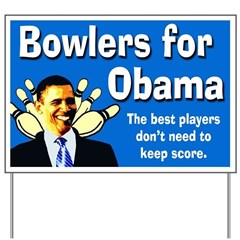 Bowlers for Obama lawn sign
