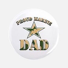 """Proud Marine Dad 3.5"""" Button"""