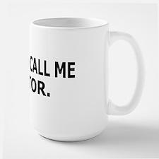 Call Me Doctor Large Mug