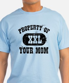 Property of your Mom! T-Shirt