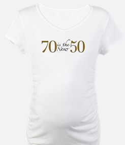 70 is the new 50 Shirt