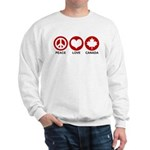 Peace love Canada Sweatshirt