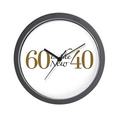 60 is the new 40 Wall Clock