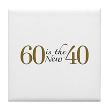 60 is the new 40 Tile Coaster
