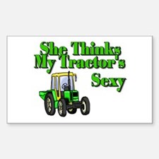 She Thinks My Tractors Sexy Rectangle Decal