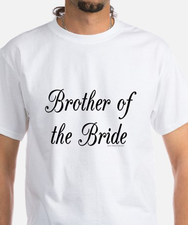 """""""Brother of the Bride"""" White T-Shirt"""