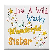 Wild Wacky Sister Tile Coaster