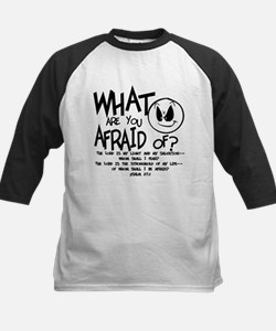 Afraid? Baseball Jersey
