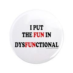 FUN IN DYSFUNCTIONAL 3.5