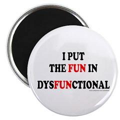 FUN IN DYSFUNCTIONAL 2.25