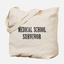 Survived Med School Tote Bag