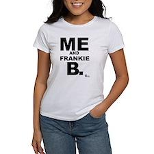 Me and Frankie B. Tee