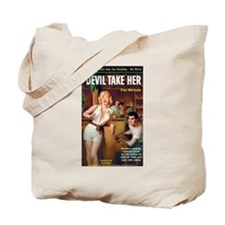 "Tote Bag - ""Devil Take Her"""
