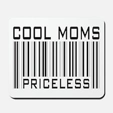 Cool Moms Priceless Mousepad