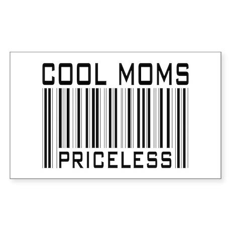 Cool Moms Priceless Rectangle Sticker