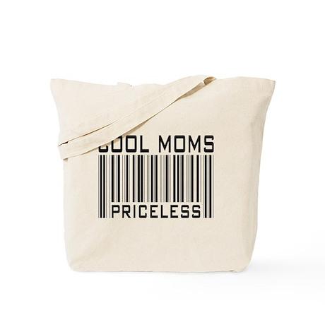 Cool Moms Priceless Tote Bag