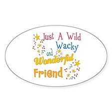 Wild Wacky Friend Oval Decal
