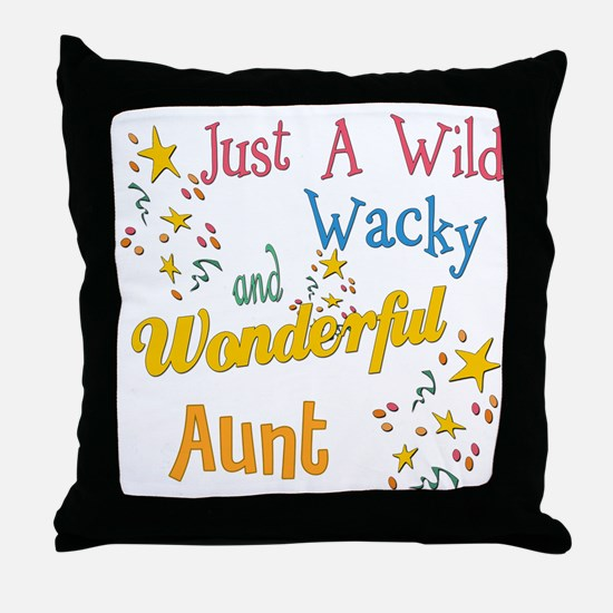 Wild Wacky Aunt Throw Pillow
