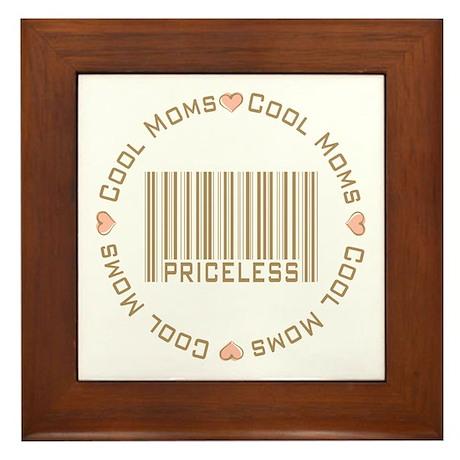 Sweet Cool Moms Priceless Framed Tile