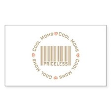 Sweet Cool Moms Priceless Rectangle Decal