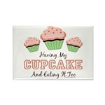 Having My Cupcake Eating It Too Magnet (10 Pk)