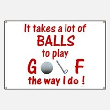Play Golf the Way I Do Banner